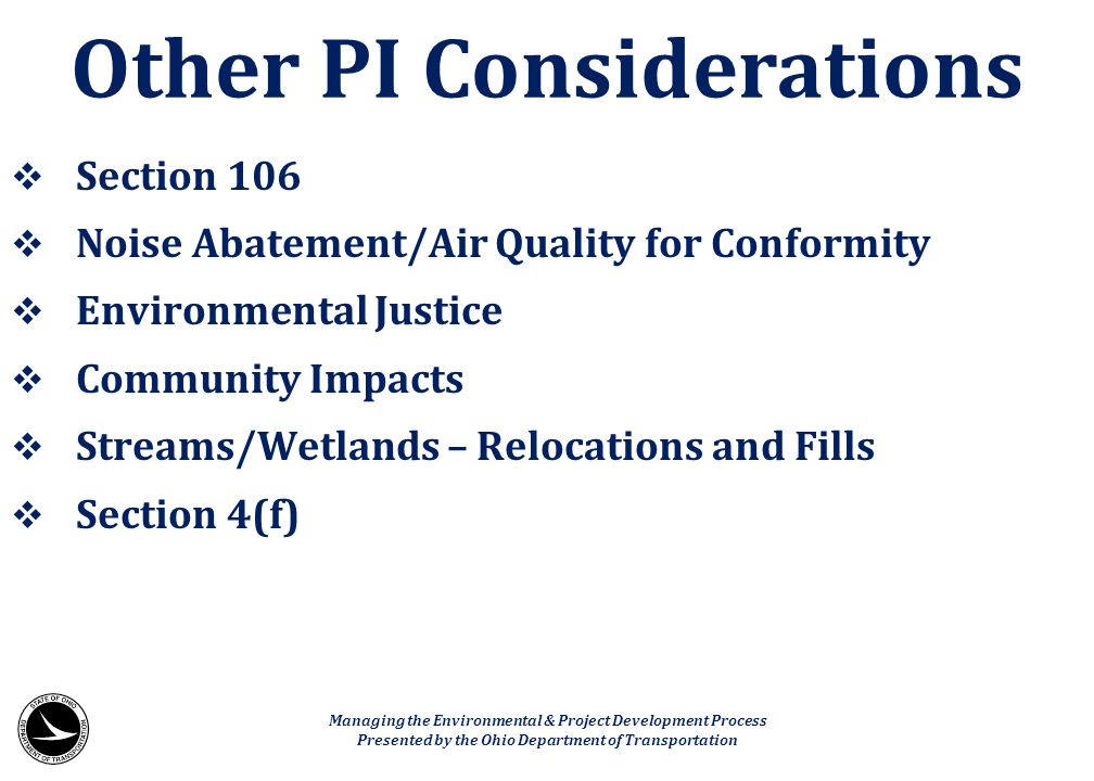 Other PI Considerations