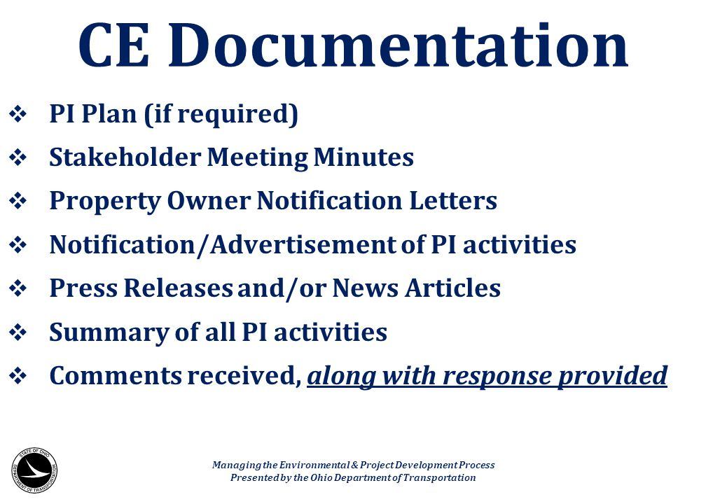 CE Documentation PI Plan (if required) Stakeholder Meeting Minutes