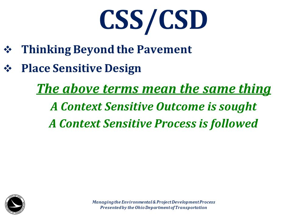 CSS/CSD The above terms mean the same thing