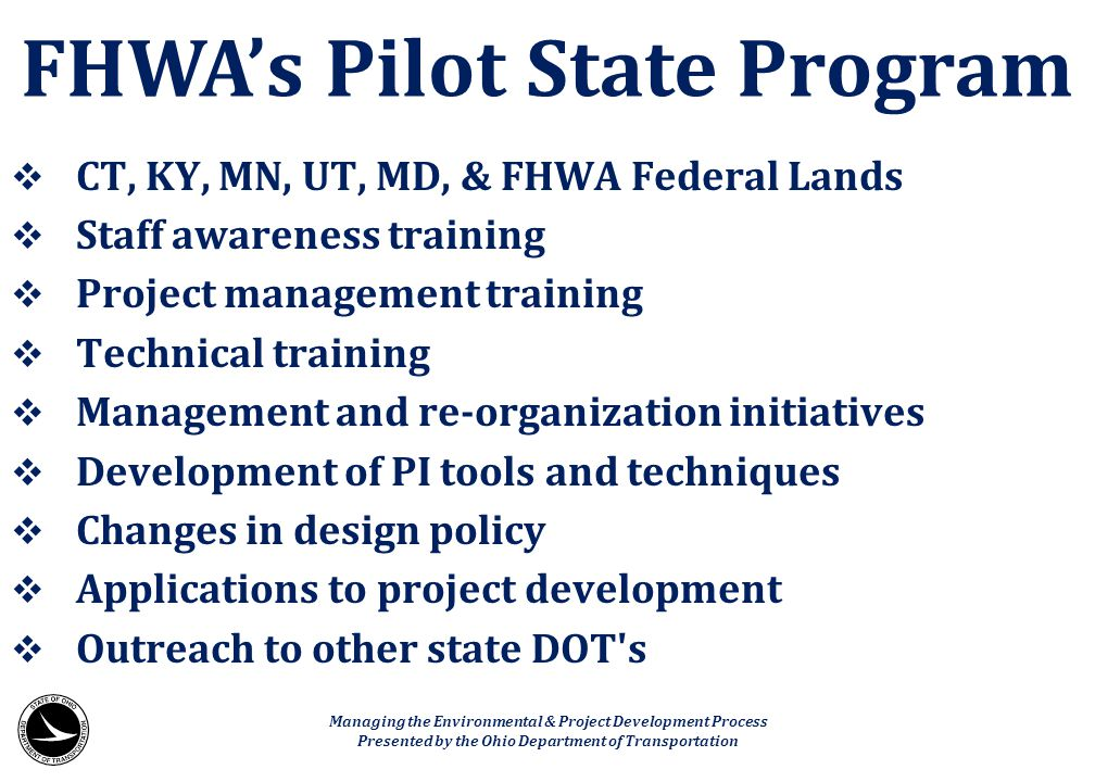FHWA's Pilot State Program