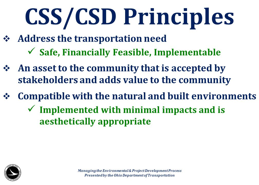 CSS/CSD Principles Address the transportation need