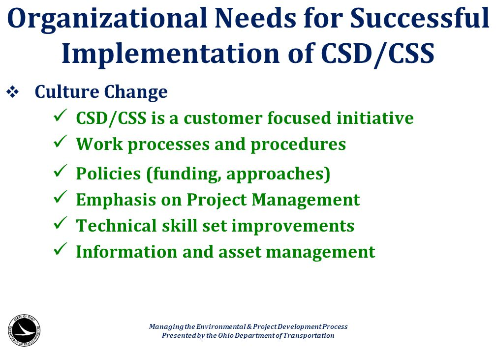 Organizational Needs for Successful Implementation of CSD/CSS