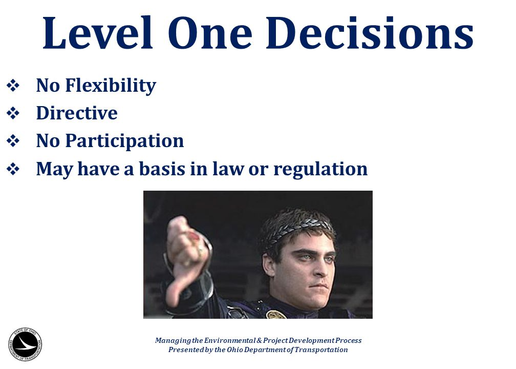 Level One Decisions No Flexibility Directive No Participation