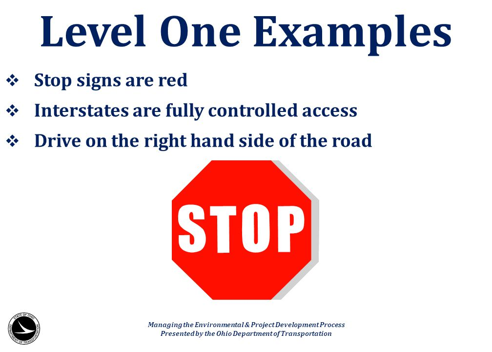 Level One Examples Stop signs are red