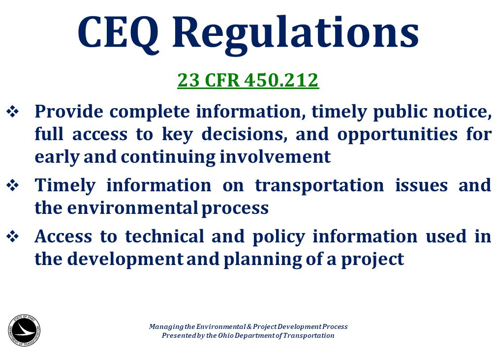 CEQ Regulations 23 CFR 450.212.