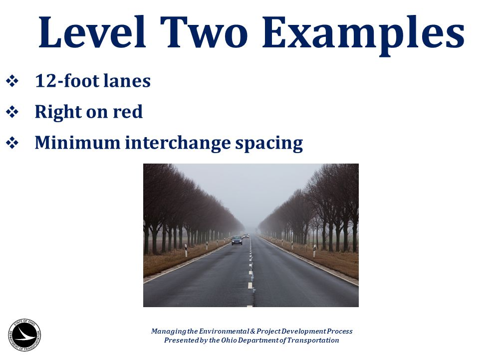 Level Two Examples 12-foot lanes Right on red