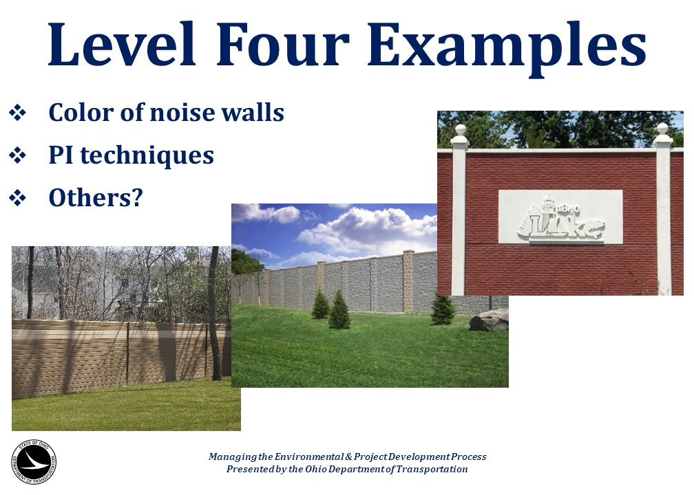 Level Four Examples Color of noise walls PI techniques Others