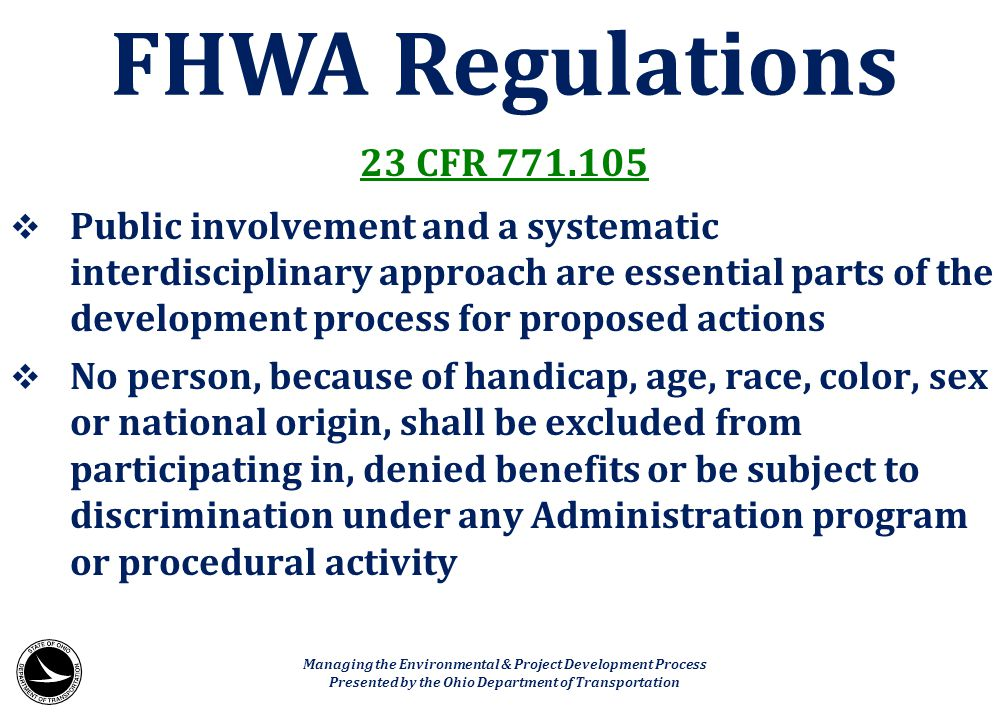 FHWA Regulations 23 CFR 771.105.