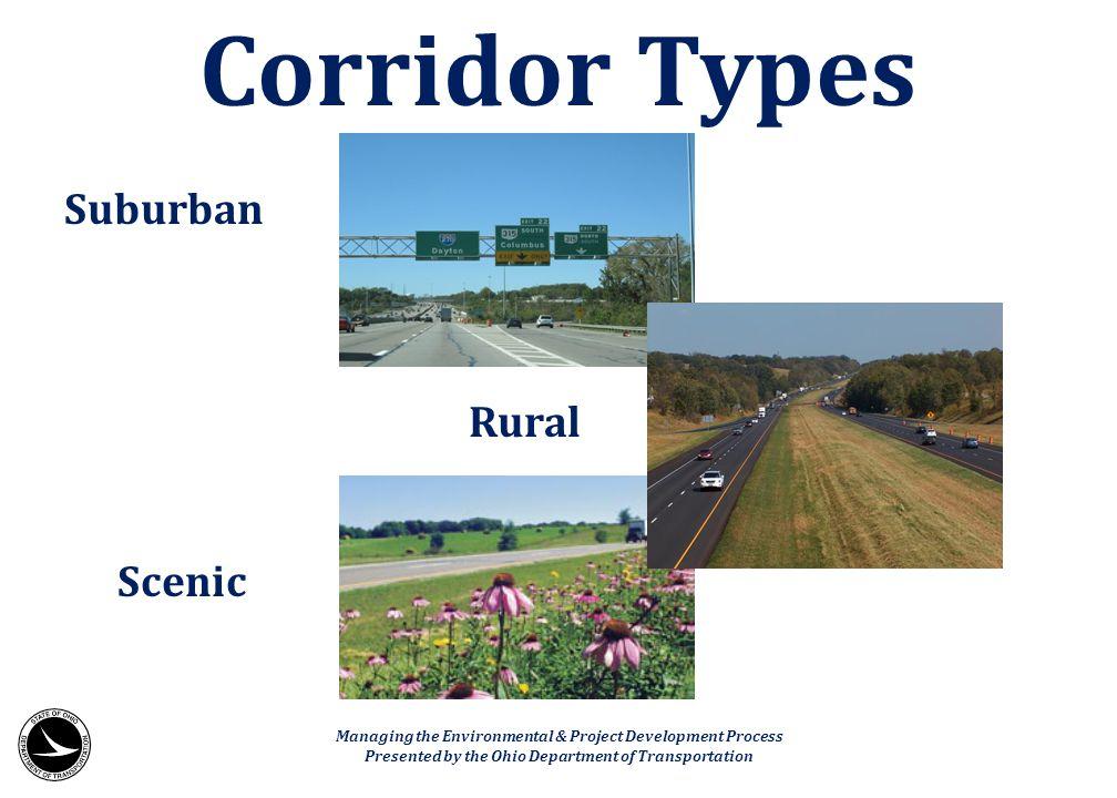 Corridor Types Suburban Rural Scenic
