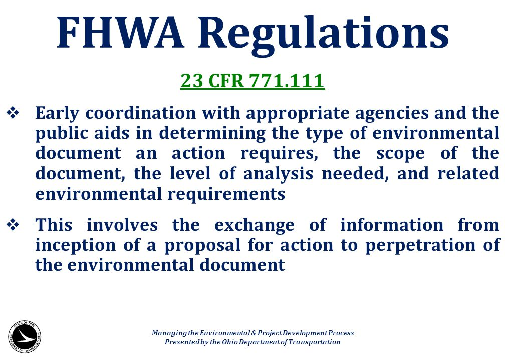 FHWA Regulations 23 CFR 771.111.