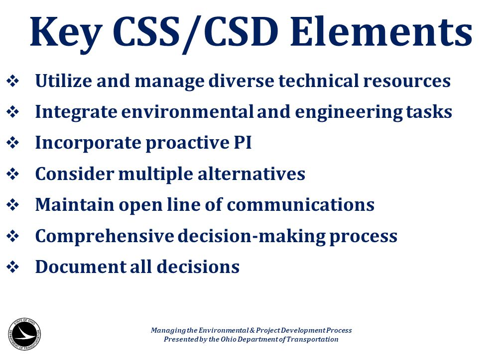 Key CSS/CSD Elements Utilize and manage diverse technical resources
