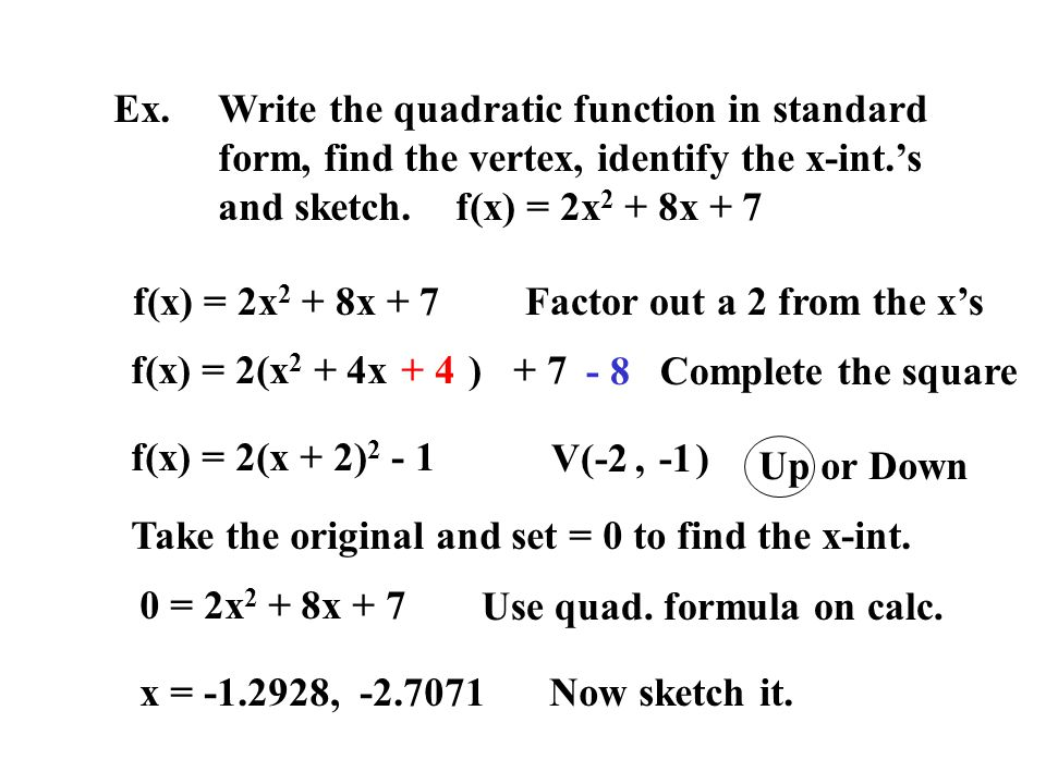 2.1 Quadratic Functions Use the graphing calculator and graph y ...