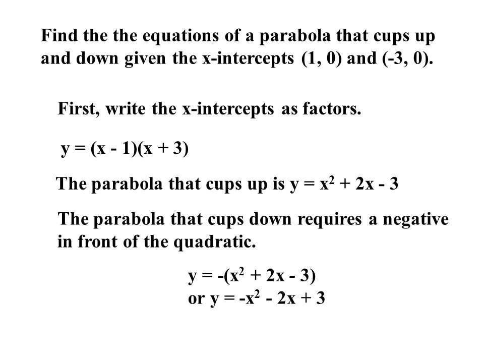 Find the the equations of a parabola that cups up