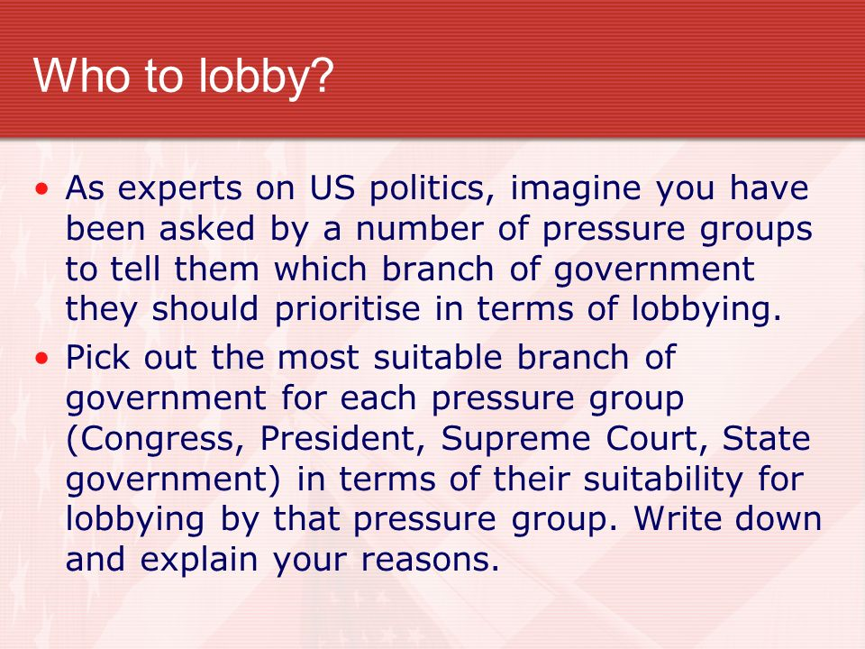 Who to lobby