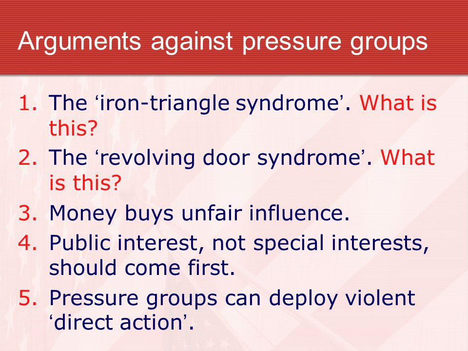 Arguments against pressure groups