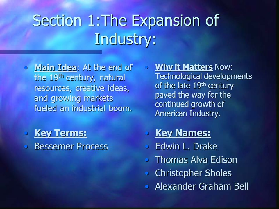 Section 1:The Expansion of Industry: