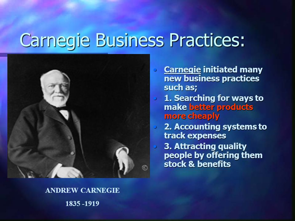 Carnegie Business Practices: