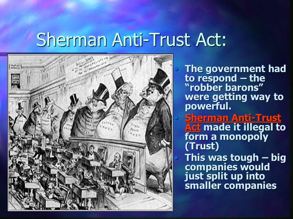 Sherman Anti-Trust Act: