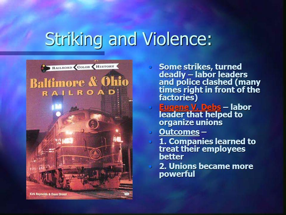 Striking and Violence:
