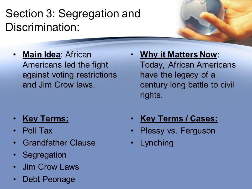 Section 3: Segregation and Discrimination:
