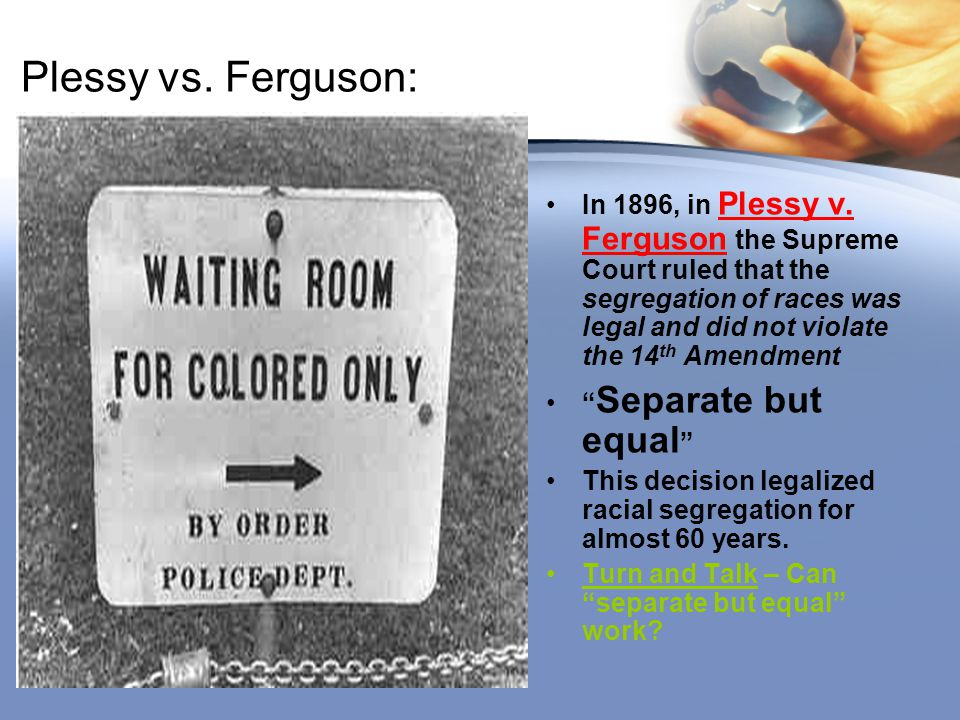 Plessy vs. Ferguson: