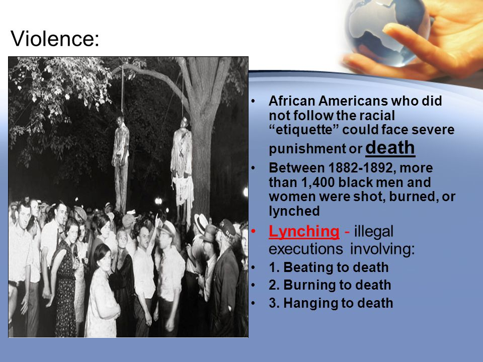 Violence: Lynching - illegal executions involving: