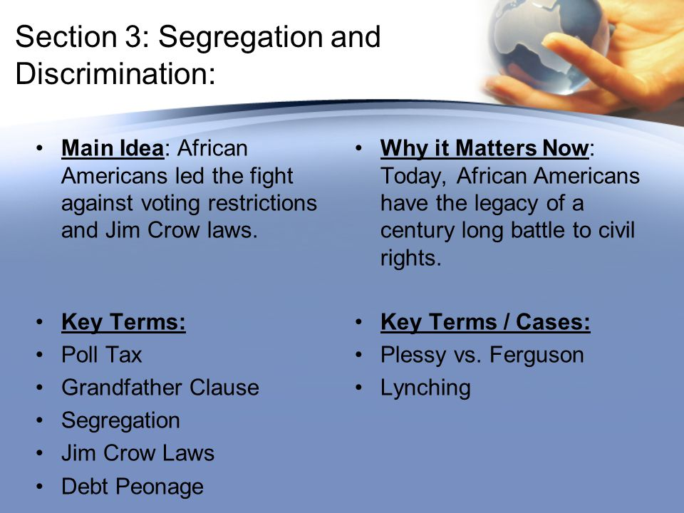 Section 3: Segregation and Discrimination: