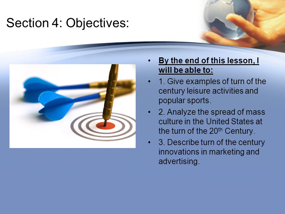 Section 4: Objectives: By the end of this lesson, I will be able to: