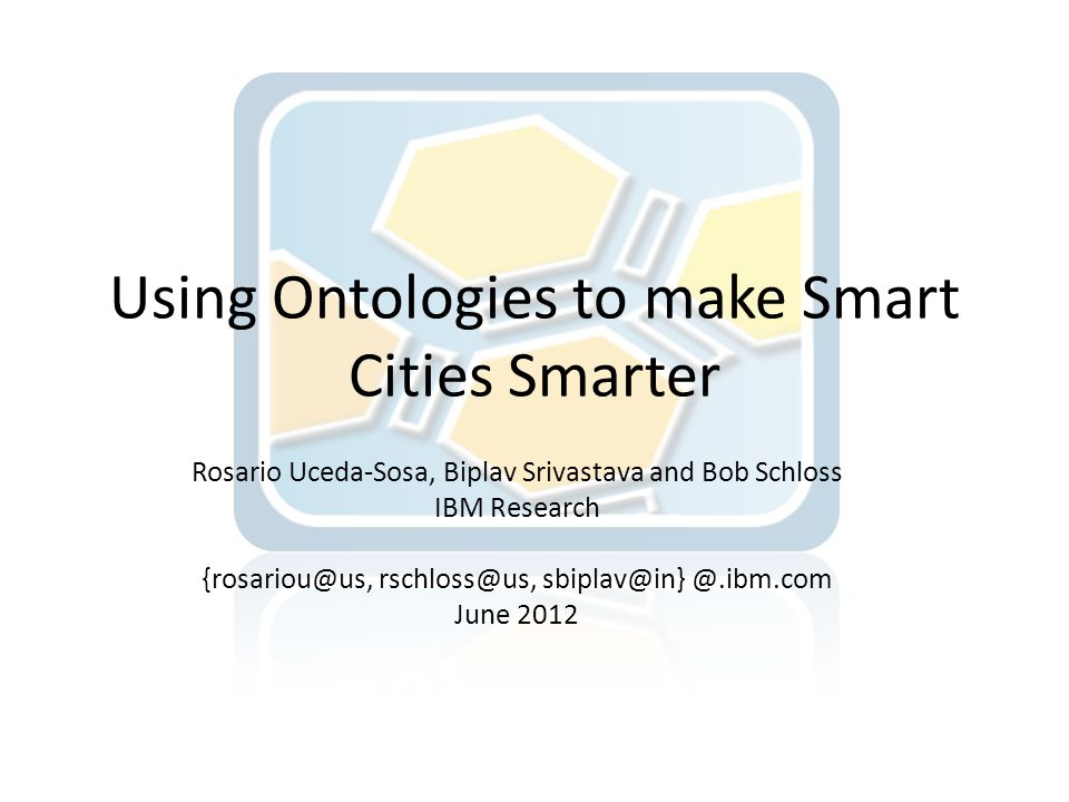 Using Ontologies to make Smart Cities Smarter