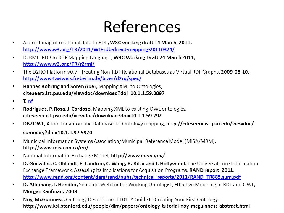 References A direct map of relational data to RDF, W3C working draft 14 March, 2011,