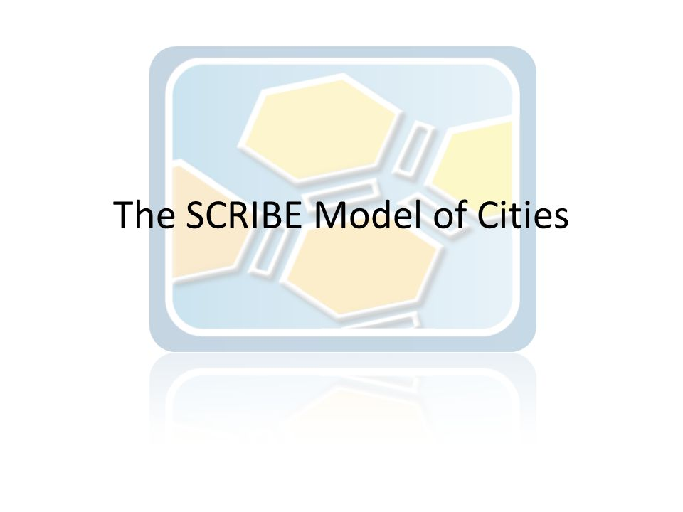The SCRIBE Model of Cities