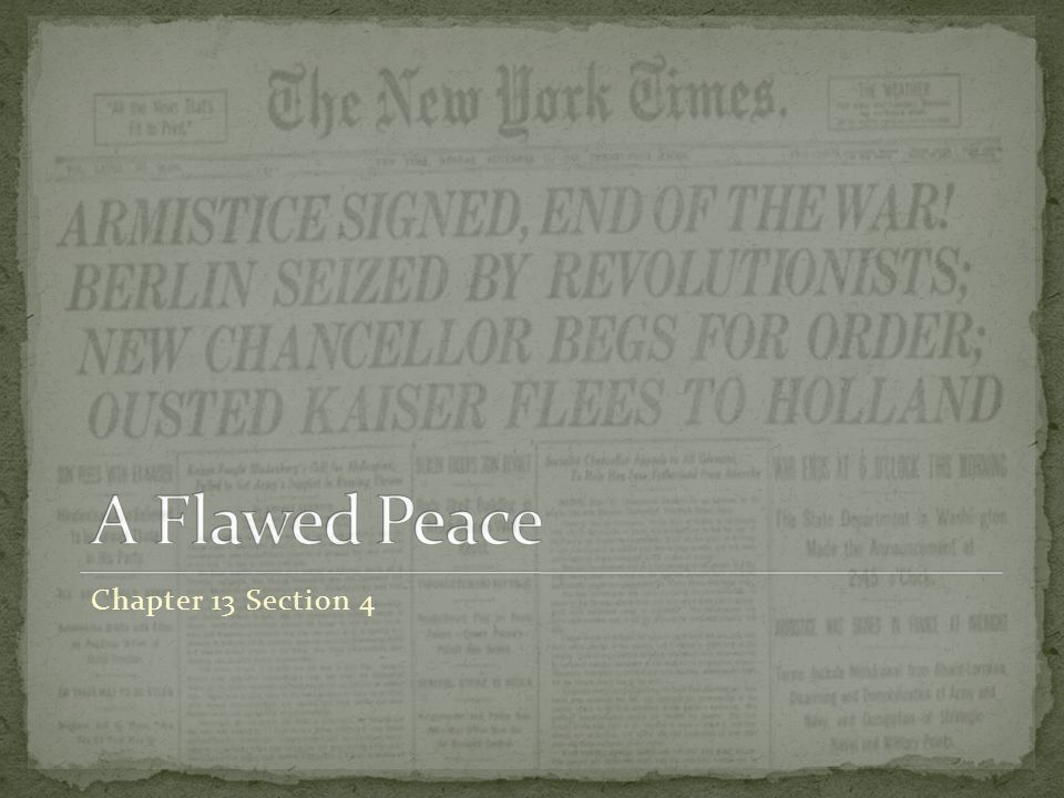 A Flawed Peace Chapter 13 Section 4