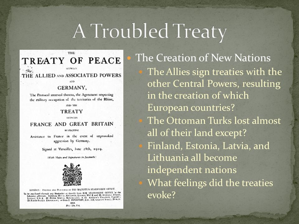 A Troubled Treaty The Creation of New Nations
