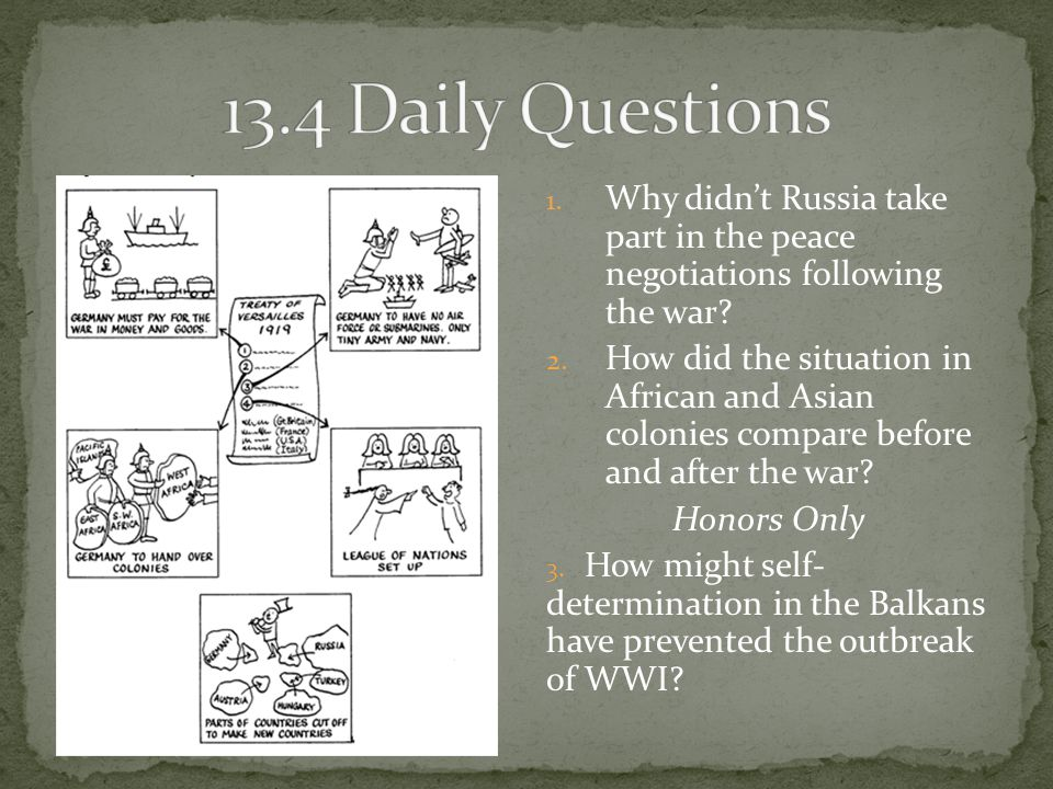 13.4 Daily Questions Why didn't Russia take part in the peace negotiations following the war