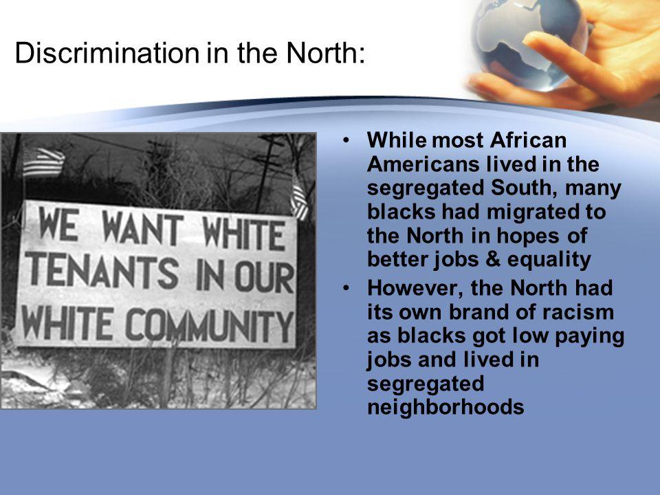 Discrimination in the North: