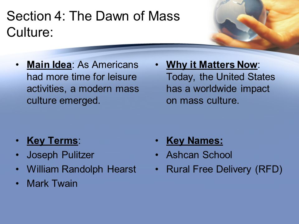 Section 4: The Dawn of Mass Culture: