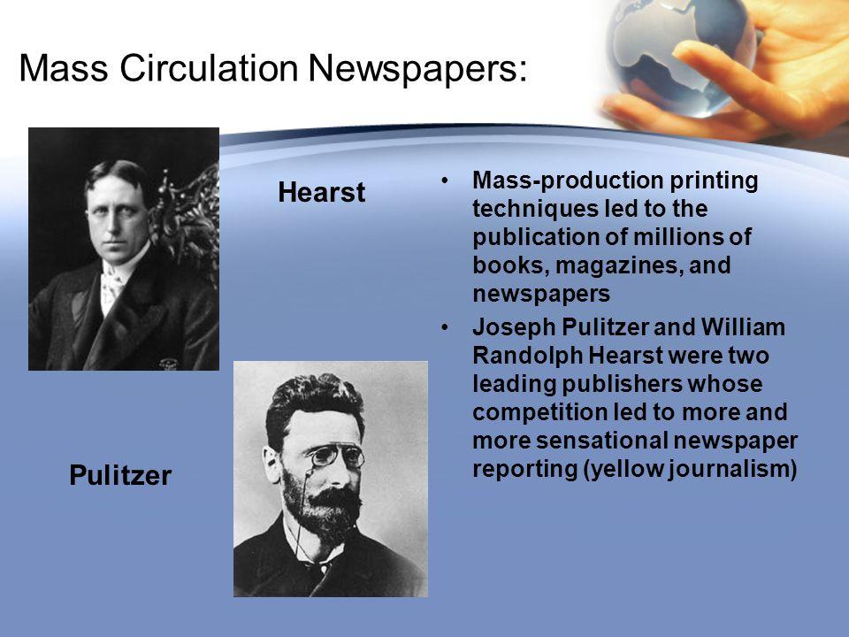Mass Circulation Newspapers: