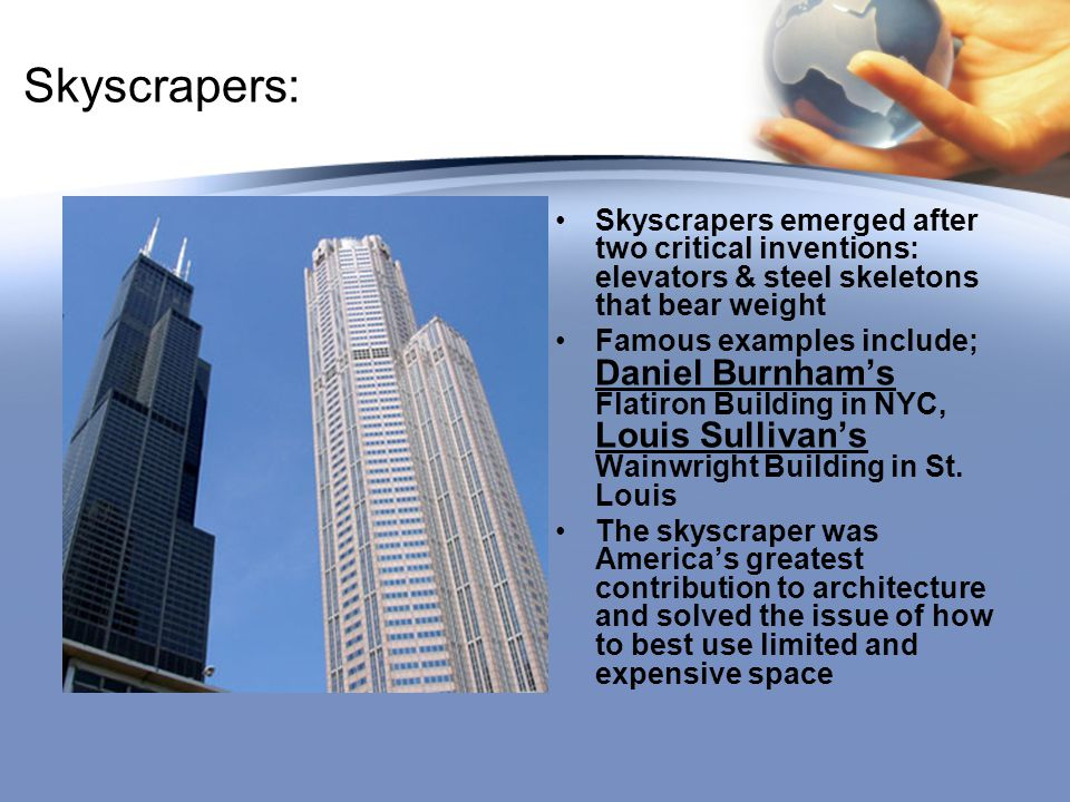 Skyscrapers: Skyscrapers emerged after two critical inventions: elevators & steel skeletons that bear weight.