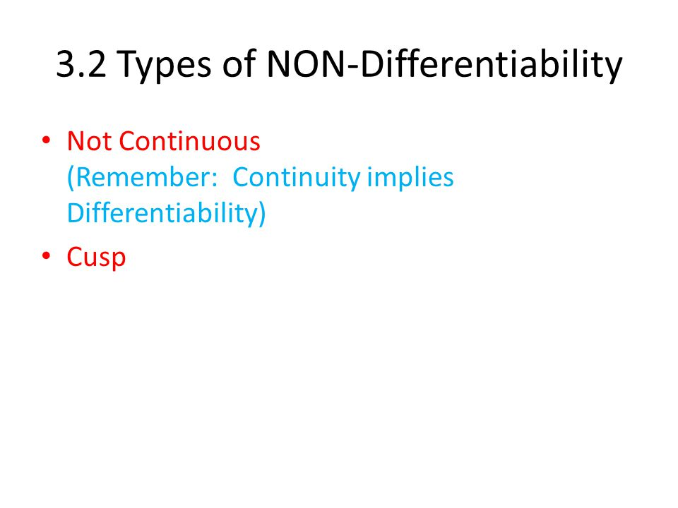 3.2 Types of NON-Differentiability