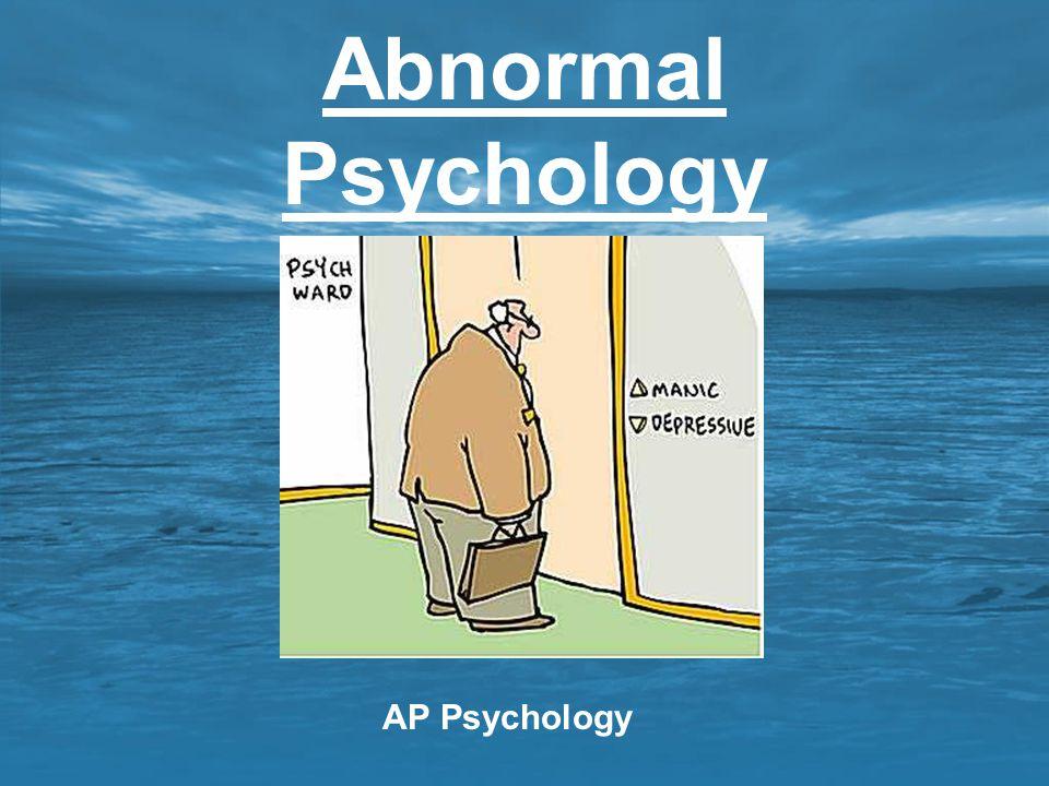 Abnormal Psychology AP Psychology