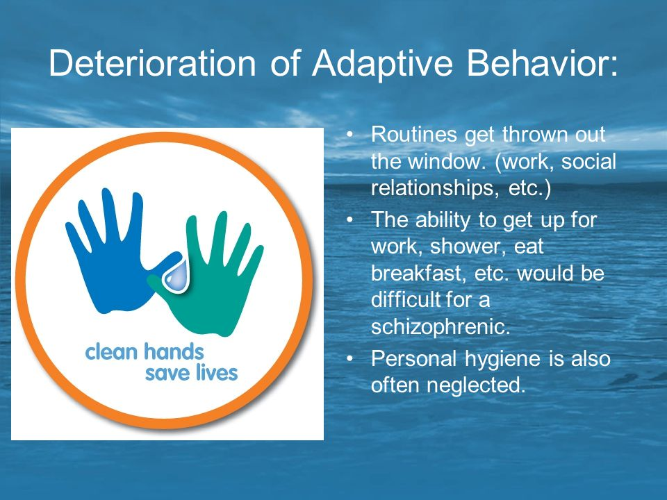 Deterioration of Adaptive Behavior: