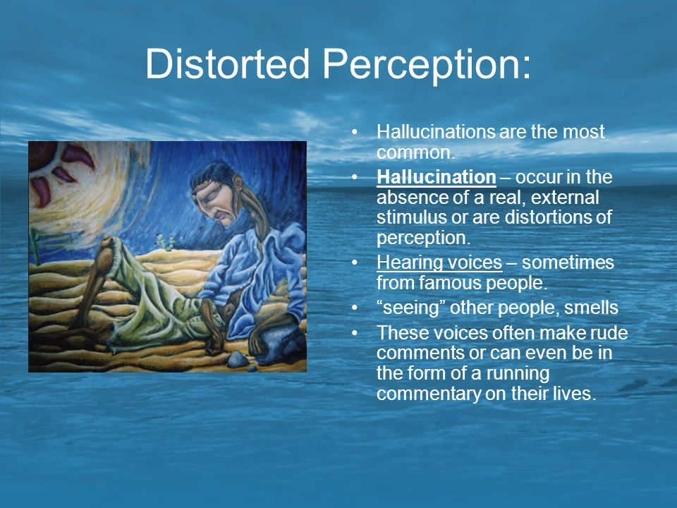 Distorted Perception: