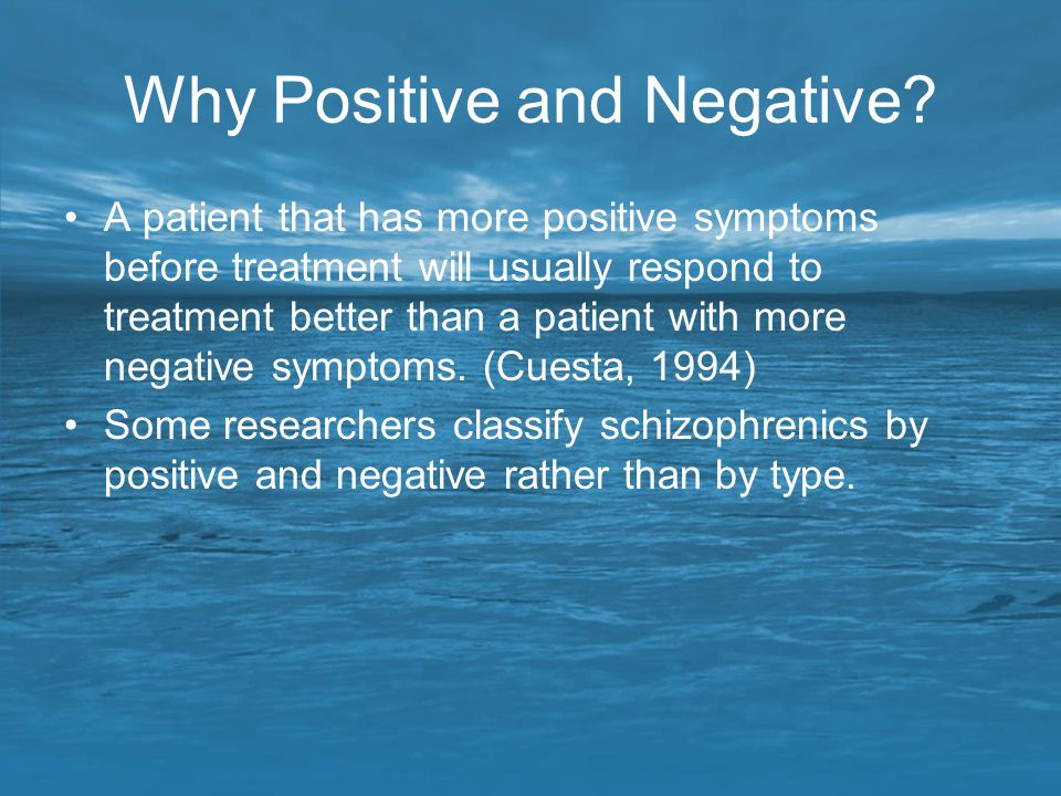 Why Positive and Negative