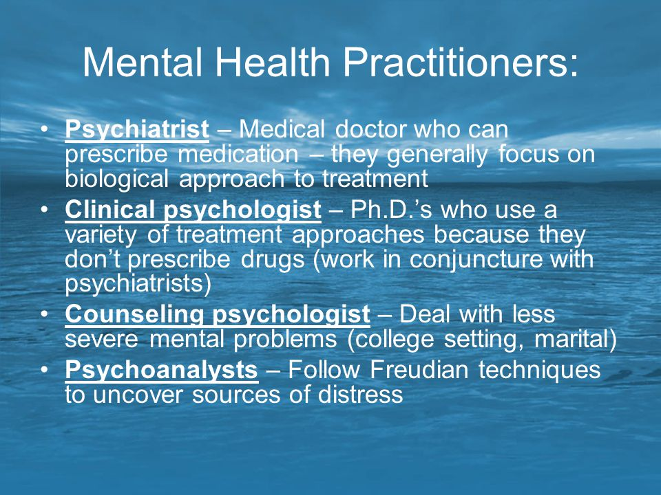 Mental Health Practitioners: