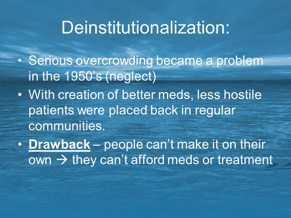 Deinstitutionalization: