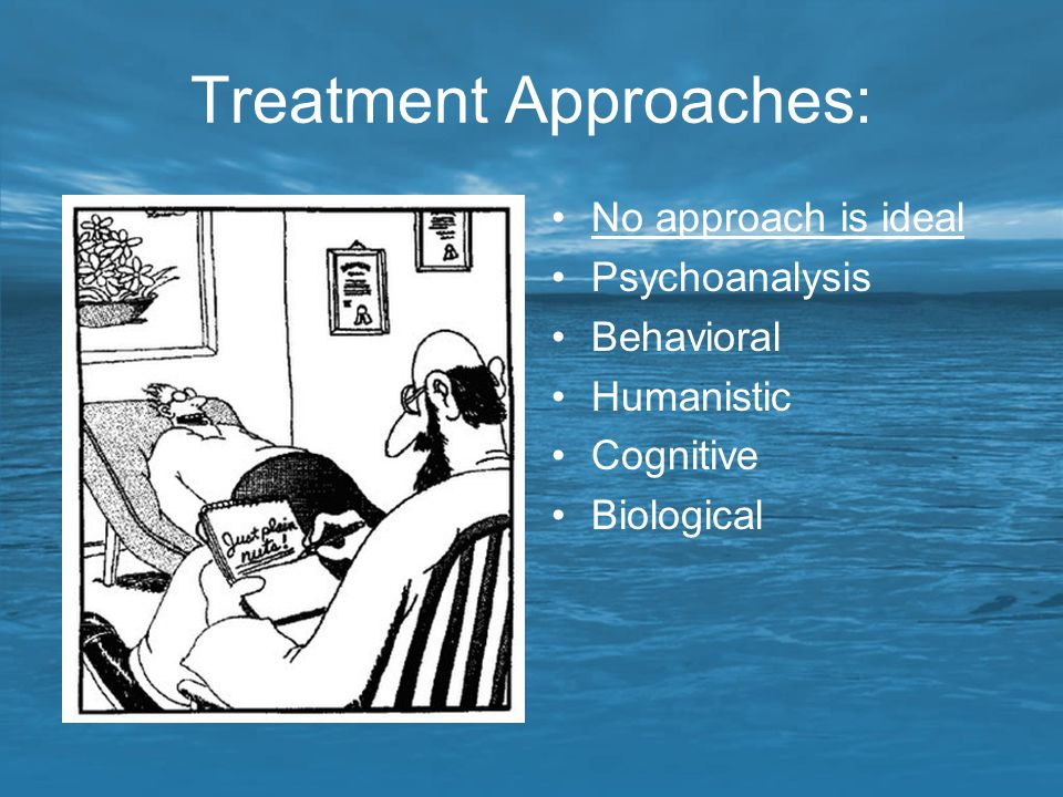 Treatment Approaches: