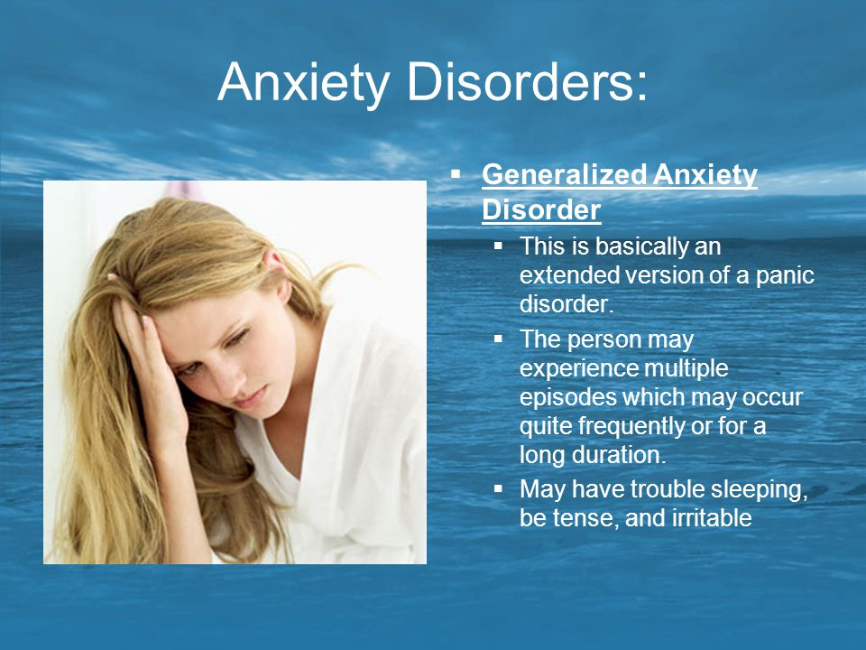 Anxiety Disorders: Generalized Anxiety Disorder