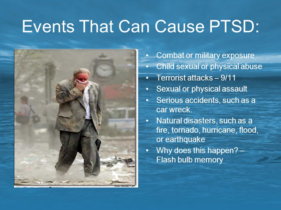 Events That Can Cause PTSD:
