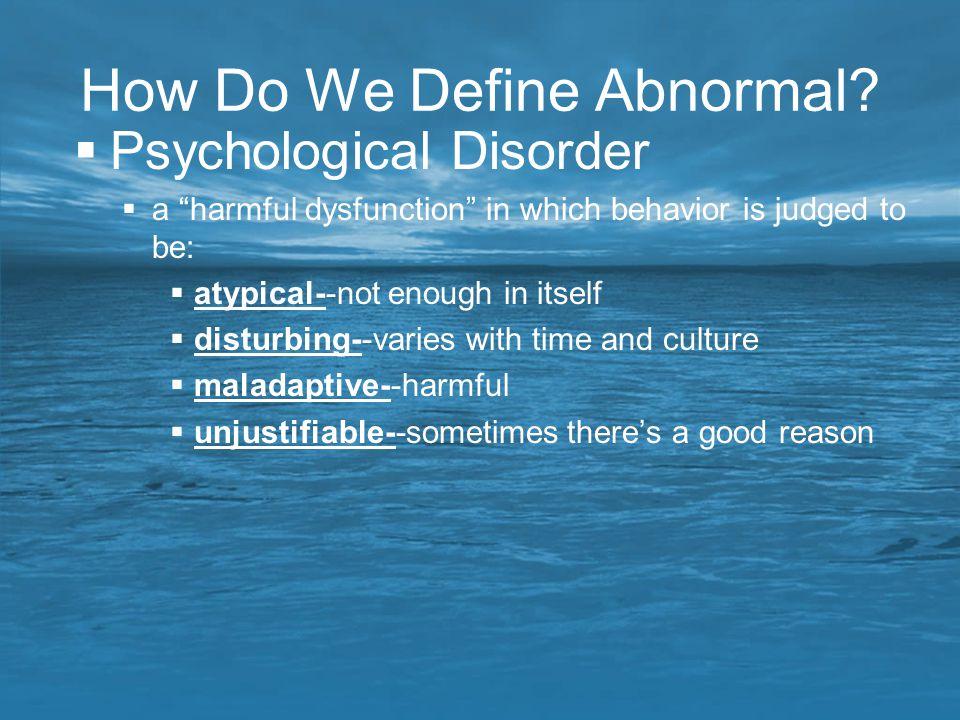 How Do We Define Abnormal