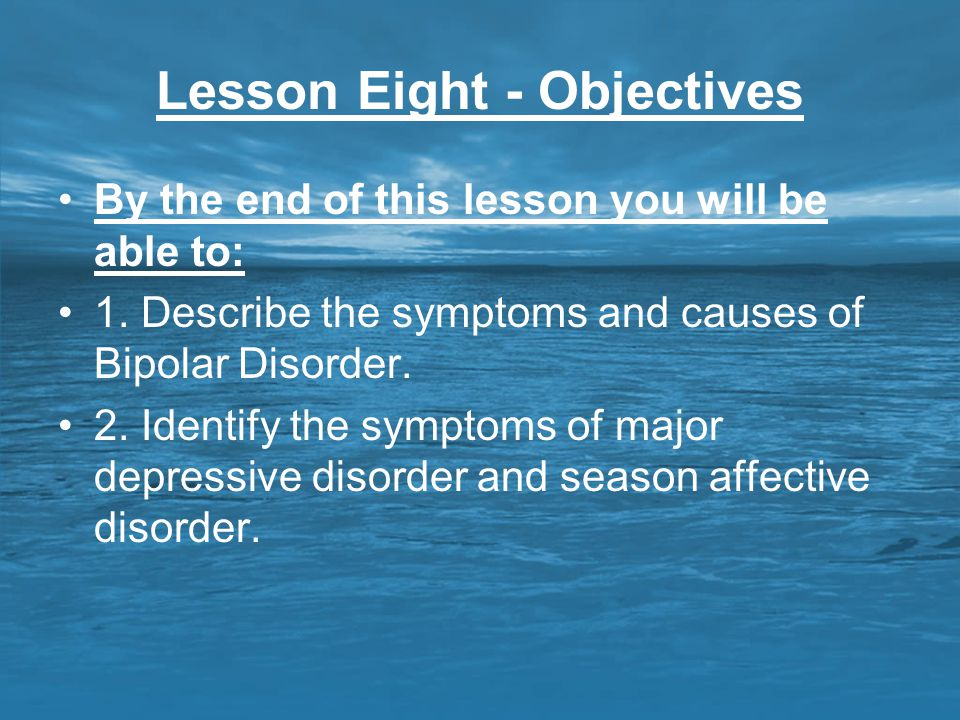 Lesson Eight - Objectives